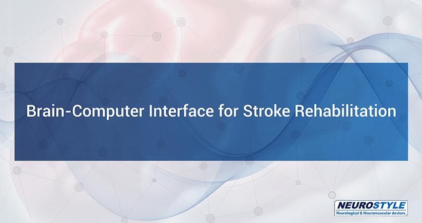 Brain-Computer Interface for Stroke Rehabilitation